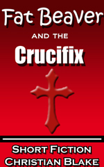 fat beaver and the crucifix short story collection
